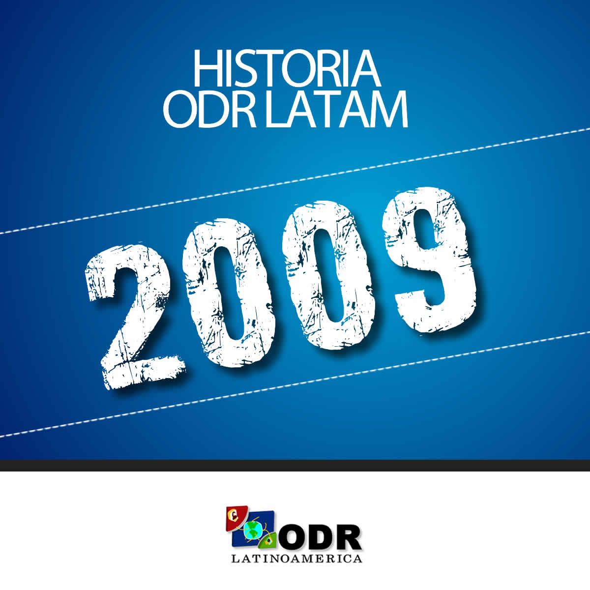 Historia ODR LATAM 2009