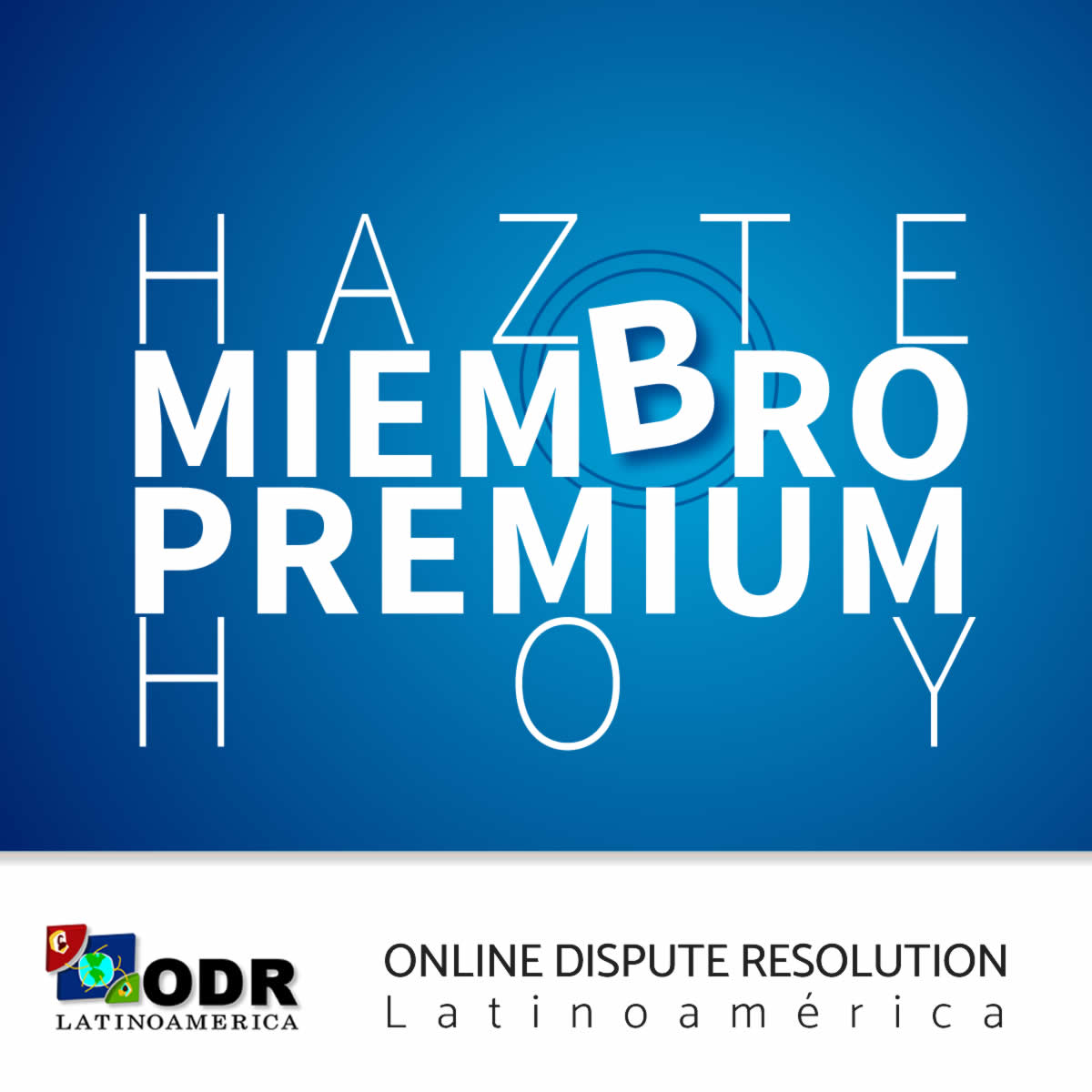 Miembro Premium ODR Latinoamérica