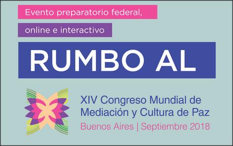 Evento Online: Rumbo al XIV Congreso Mundial de Mediación y Cultura de Paz
